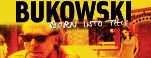 bukowski_born_into_this